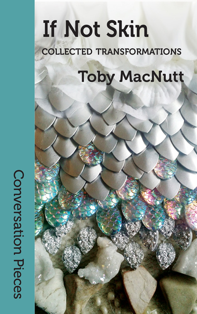 "cover image of ""If Not Skin"", woven with textures of scales, stones, and flower petals"